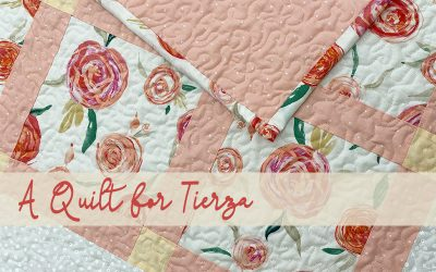A Quilt for Tierza