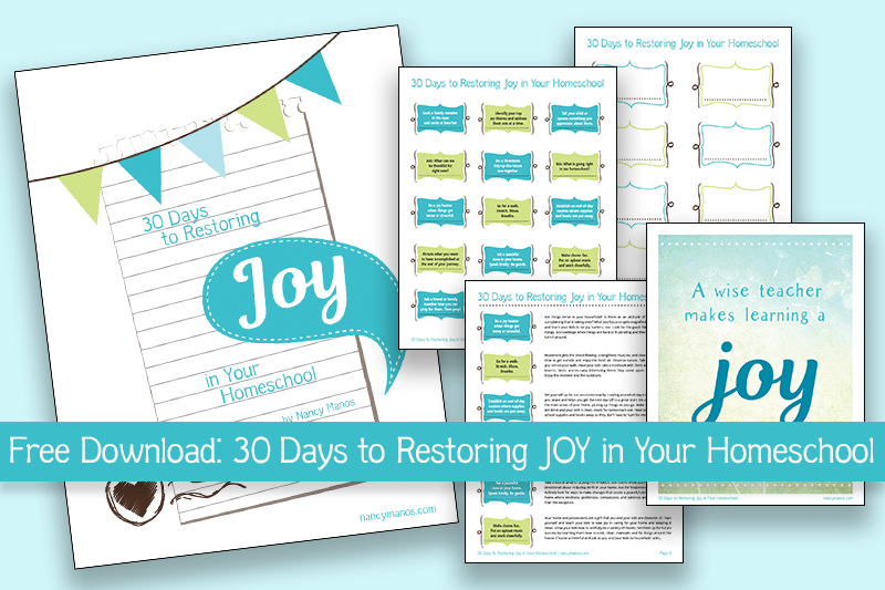 Free download - 30 Days to Restoring Joy in Your Homeschool